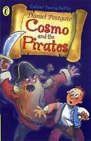 Postgate, Daniel, Cosmo and the Pirates (Colour Young Puffin), Very Good Book