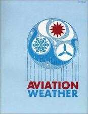 FAA AUTHORIZED Aviation Weather BRAND NEW  FLIGHT GROUND SCHOOL MANDATORY BOOK
