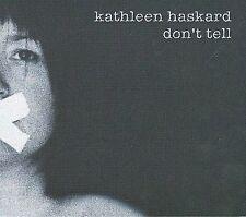Kathleen Haskard : Dont Tell CD