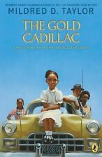 The Gold Cadillac: By Taylor, Mildred D.