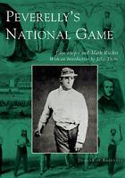 Peverelly's National Game [Images of Baseball] [NY] [Arcadia Publishing]