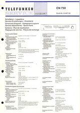 Telefunken Service Manual für CN 750   .