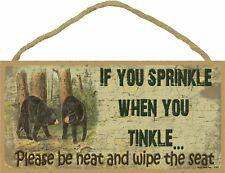 Black Bear If You Sprinkle When You Tinkle Bath Bathroom Sign Plaque Cabin Lodge