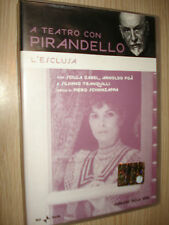 DVD A TEATRO CON LUIGI PIRANDELLO L'ESCLUSA GABEL FOA' TRANQUILLI SCHIVAZAPPA