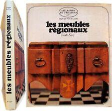 Les meubles régionaux en France 1967 Claude Salvy mobilier styles traditions