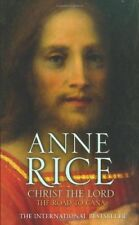 Christ the Lord The Road to Cana (Christ the Lord 2),Anne Rice- 9780099484189