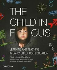 NEW The Child in Focus By Dr Estelle Irving Paperback Free Shipping