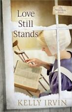 The New Hope Amish: Love Still Stands 1 by Kelly Irvin (2013, Paperback)