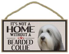 Wood Sign: It's Not A Home Without A Bearded Collie | Dogs, Gifts, Decorations
