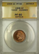 1908 Proof Indian Head Penny Cent ANACS PF-60 Details Cleaned (Better Coin) PM