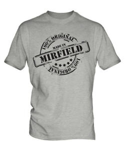MADE IN MIRFIELD MENS T-SHIRT GIFT CHRISTMAS BIRTHDAY 18TH 30TH 40TH 50TH 60TH