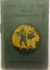 The Man in the Drum and Other Tales Stories in Music Appreciation (1930)