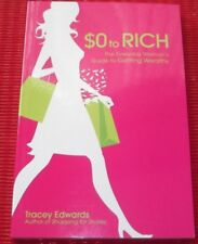 $0 to RICHES ~ Tracey Edwards ~ EVERYDAY WOMANS GUIDE TO GETTING WEALTHY