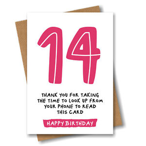 Funny 14th Birthday Card Daughter Sister Granddaughter Girl Niece - 14 Years Old
