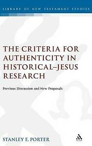 Criteria for Authenticity in Historical-Jesus Research: Previous Discussion and