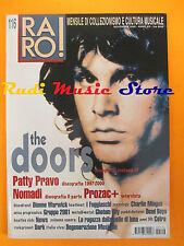 rivista RARO 116/2000 Doors Patty Pravo Prozac+ Nomadi I Fuggiaschi Dark  No cd