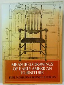 Measured Drawings of Early American Furniture by Burn Osburn, Bernice Osburn