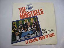 """MINSTRELS - LE COLLINE SONO IN FIORE - 7"""" VINYL 1965 EXCELLENT - ITALY PRESS"""