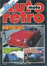 AUTO RETRO n°38 OCTOBRE 1983 SALON 1953 ZIL CAP NORD en 4CV