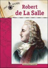 Robert De La Salle (Great Explorers)-ExLibrary