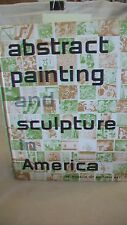 Abstract Painting and Sculpture in America from MOMA, 1951