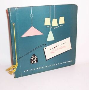 Katalog IKA EIK Wohnraum Leuchten VEB Elektroinstallation Kranichfeld 1956 Lampe