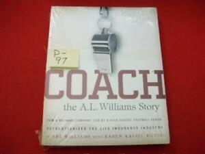 COACH-THE A.L. WILLIAMS STORY - HOW A HIGH SCHOOL COACH REVOLUTIONIZED INSURANCE