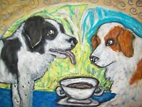 TORNJAK Drinking Coffee Dog Collectible 8 x 10 Signed Pop Folk Art Giclee Print