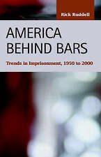 America Behind Bars: Trends in Imprisonment, 1950 to 2000 (Criminal Justice, Rec