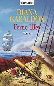 Ferne Ufer: Roman: Band 3 der Highland-Saga von Gabaldon... | Buch | Zustand gut