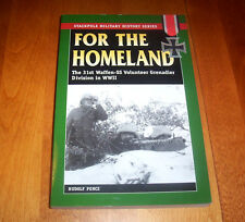 FOR THE HOMELAND World War II Nazi 31st Waffen SS Grenadier Division WWII Book