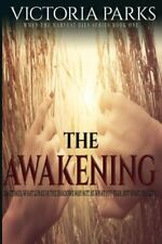 The Awakening by Victoria Parks (Paperback)