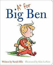 A+ FOR BIG BEN - ELLIS, SARAH/ LA FAVE, KIM (ILT) - NEW BOOK
