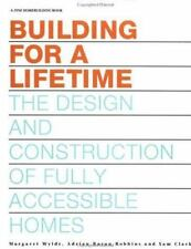 Building for a Lifetime: The Design and Construction of Fully Accessible Homes