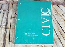 2003 2004 HONDA Civic Hybrid Service Manual OEM Repair Shop Factory