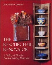 The Resourceful Renovator: A Gallery of Ideas for Reusing Building Materials