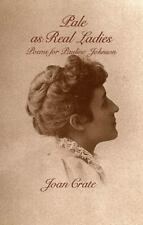 Pale As Real Ladies: Poems for Pauline Johnson-ExLibrary