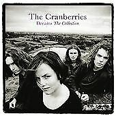 THE CRANBERRIES DREAMS THE COLLECTION CD ALBUM (VERY BEST OF / GREATEST HITS)