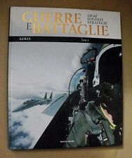 GUERRE E BATTAGLIE n.16 - R.G. Grant AEREI vol. 3  / Mondadori 2010
