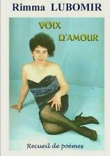 Voix d'Amour - Recueil de Poemes by Rimma Lubomir (2012, Paperback)