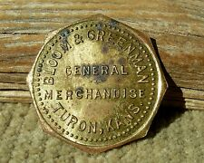 "ca 1900s TURON KANSAS KS (tiny RENO CO) ""BLOOM & GREENMAN"" OCTAGONAL BRASS TOKEN"