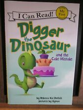 My First I Can Read: Digger The Dinosaur and The Cake Mistake