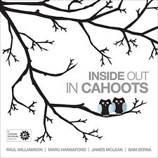In Cahoots - Inside Out / Paul Williamson (Jazzhead)