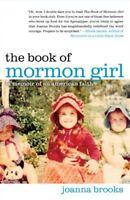The Book of Mormon Girl: A Memoir of an American F