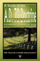 A Study of the A.D. 70 Doctrine                                              ...