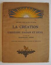 JACQUELINE ANDRÉ: La création et l'histoire d'Adam et Eve. Histoires pour Rachel