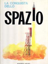 LA CONQUISTA DELLO SPAZIO di Mina Ripani ed. 1963