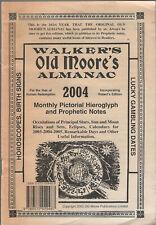 WALKER'S OLD MOORE'S ALMANAC - 2004 - great condition
