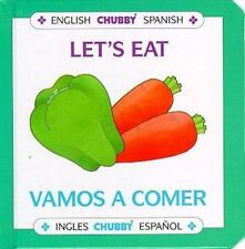 Let's Eat / Vamos A Comer: Chubby Board Books In English and Spanish (Chubby