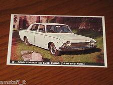 FORD CORSAIR DE LUXE TUDOR=FIGURINA=1965/66=ALBUM FIGURINE AUTOMOBILI D'OGGI